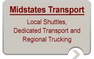 Midstates Transport: Local Shuttles, Dedicated Transport and Regional Trucking